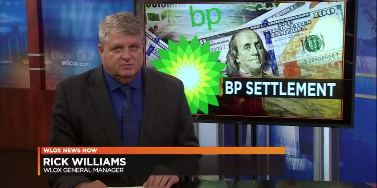 WLOX Editorial: BP state settlement money coming to Coast