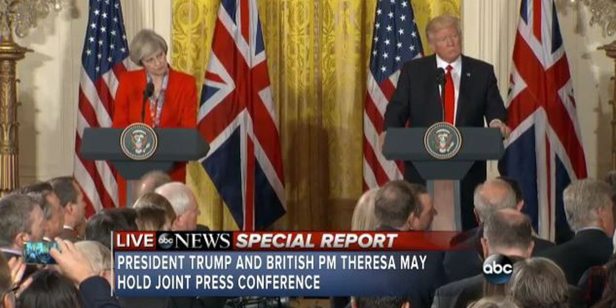 WATCH LIVE: President Trump & British Prime Minister Theresa May hold news conference
