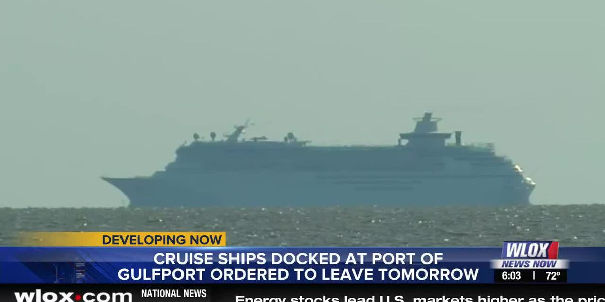 LIVE REPORT: Cruise ships ordered to leave the Port of Gulfport