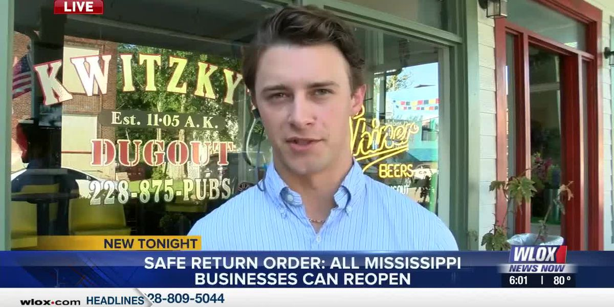 LIVE REPORT: Governor's Safe Return order allows all businesses in Mississippi to reopen