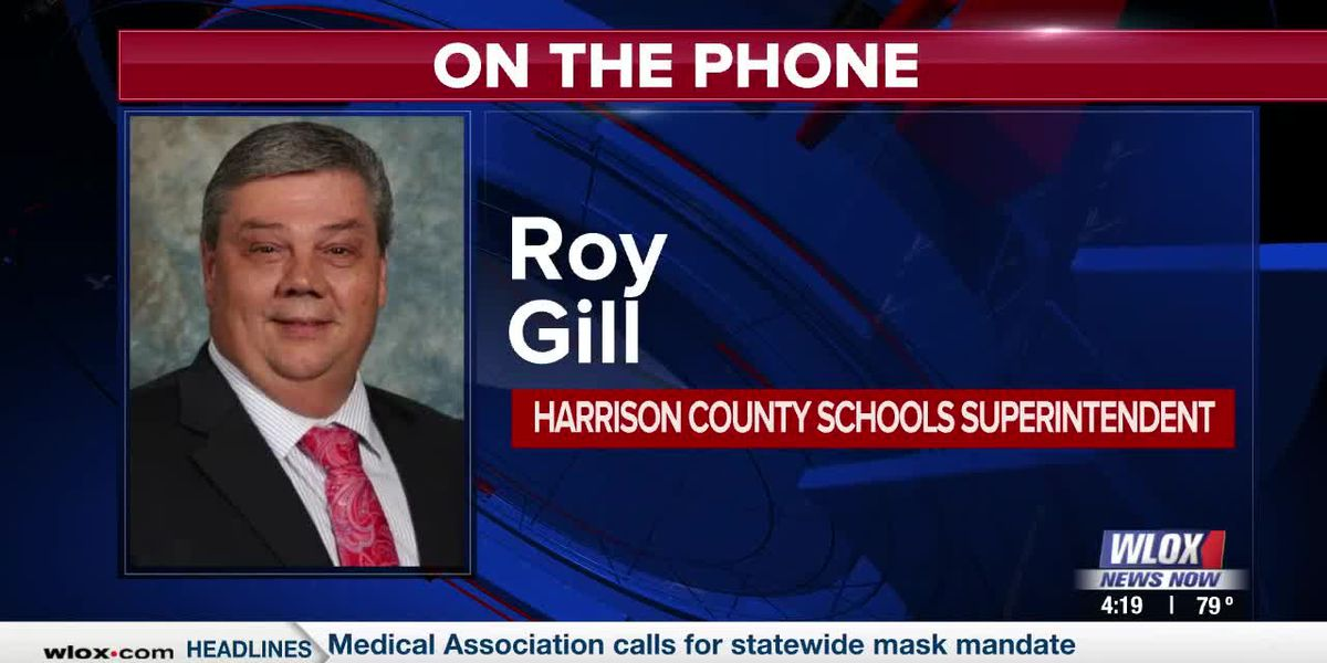 Superintendent Roy Gill discusses Harrison County's back-to-school plan
