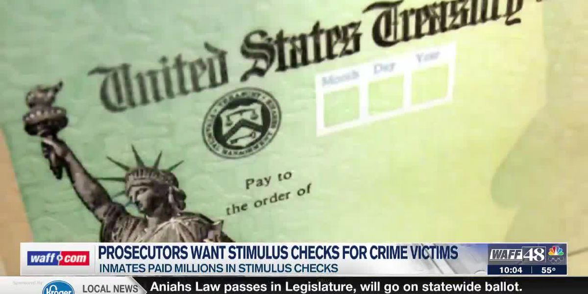 Alabama prosecutors want inmate stimulus checks to go to crime victims