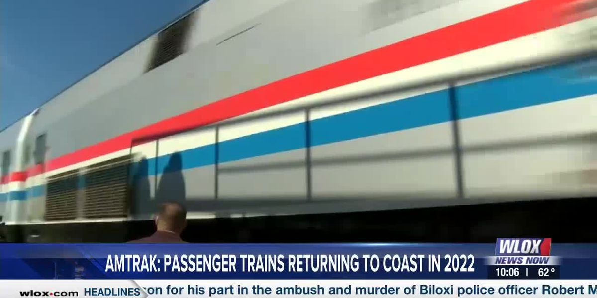 Amtrak set to return to Gulf Coast in 2022