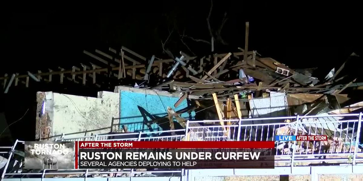 Ruston remains under curfew, damages