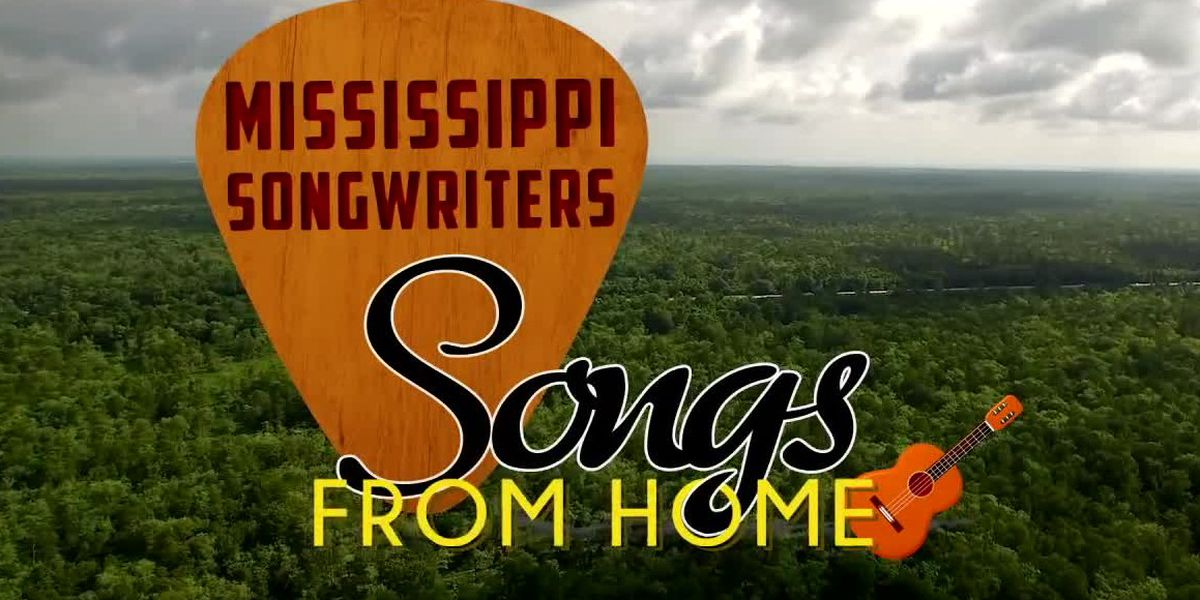 "WATCH NOW: Mississippi Songwriters present ""Songs from Home"""