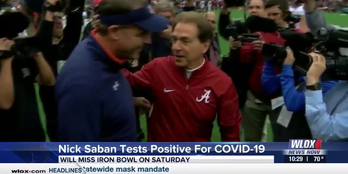 Nick Saban tests positive for COVID-19, will miss Iron Bowl